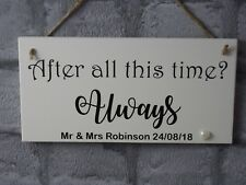 Personalised Wedding Anniversary Plaque After All This Time? Always Harry Potter