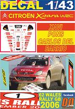 DECAL 1/43 CITROEN XSARA WRC XAVI PONS WALES GB R. 2006 5th (01)