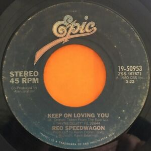 "REO SPEEDWAGON   Keep On Loving You c/w Follow My Heart  7"" single"