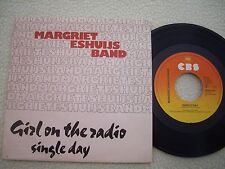 """MARGRIET ESHUIJS BAND - Girls on the Radio / Single Day -7""""  CBS Rec. 1981"""