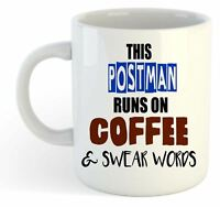 This Postman Runs On Coffee & Swear Words Mug - Funny, Gift, Jobs