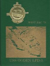 ☆* USS OGDEN LPD-5 WESTPAC DEPLOYMENT CRUISE BOOK YEAR LOG 1978-79 - NAVY  *☆