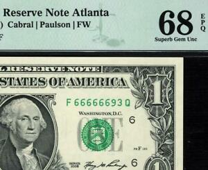2006 $1 Atlanta Near Solid 6's Federal Reserve Note F66666693Q FRN • PMG 68 EPQ
