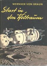 Wernher von Braun Start in den Weltraum
