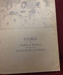 FLORA by Pamela Bianco 1919 1st edition with verses by De La Mare