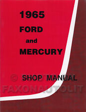 1965 Ford Galaxie and LTD Mercury Shop Manual 65 Monterey Montclair Parklane