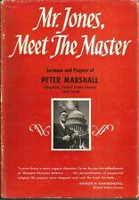 """Mr Jones, Meet The Master:Sermons & Prayers of Peter Marshall"" - HC/DJ (1950)"