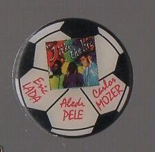 """pin's football """"i like the life"""" Lada / Pelé / Mozer"""