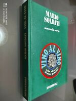 GG LIBRO: MARIO SOLDATI - SECONDA SERIE - VINO AL VINO - MONDADORI 1971