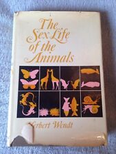 The Sex Life of the Animals / Herbert Wendt - 1965 - Hardback Book - 1st Edition