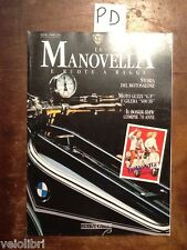 LA MANOVELLA E RUOTE A RAGGI Ottobre 1993 - Moto Guzzi G.P., Gilera 500 SS, BMW