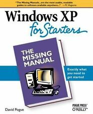 Missing Manual: Windows XP for Starters : Exactly What You Need to Get...