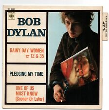BOB DYLAN. EP 45T. CBS EP 5660 . ORIGINAL FRANCE. RAINY DAY WOMEN #12 &35