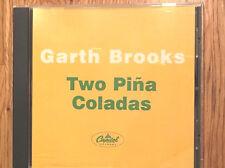 "GARTH BROOKS ""Two Pina Coladas"" DJ PROMO CD Single 1998 1 trk"