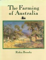 The Farming Of Australia by Robin Bromby (Hardback)