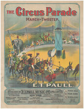 Circus Parade ET PAULL 1904 Piano March Solo Vintage Sheet Music