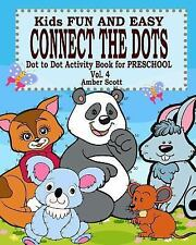 Kids Fun & Easy Connect the Dots - Vol. 4 ( Dot to Dot Activity Book for...