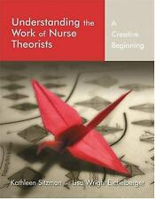 Understanding the Work of Nurse Theorists: A Creative Beginning-ExLibrary