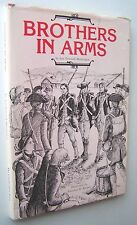 BROTHERS IN ARMS ~ Lee Pennock Huntington HC/DJ 1976 1st Edit signed/inscribed H