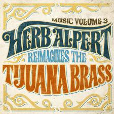 Herb Alpert Music Volume 3 Reimagines the Tijuana Brass DIGIPAK CD NEW