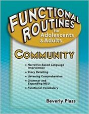 Functional Routines for Adolescents and Adults Community Autism Disabilities