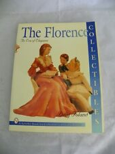 The Florence Collectibles: An Era of Elegance (A Schiffer Book for Collectors),