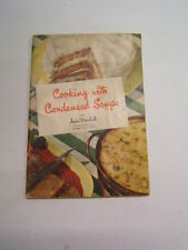 Cooking with Condensed Soups Anne Marshall 1st Ed.
