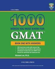 Columbia 1000 Words You Must Know for Gmat : Book One with Answers by Richard...