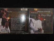 CD REVEREND DWAYNE R MASON / GLORY GLORY /