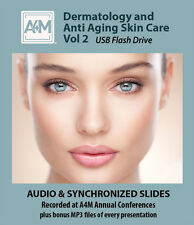 Dermatology and Anti Aging  Skin Care Vol 2 - A4M conference recordings