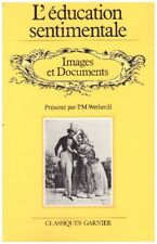FLAUBERT Gustave - L'EDUCATION SENTIMENTALE - IMAGES DOCUMENTS P.M. WETHERILL