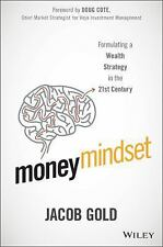Money Mindset : Formulating a Wealth Strategy in the 21st Century by Jacob...