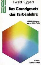 Das Grundgesetz der Farbenlehre von Küppers, Harald | Buch | Zustand gut