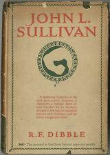 New listing R F Dibble / John L Sullivan An Intimate Narrative First Edition 1925