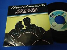 HOT CHOCOLATE - ARE YOU GETTING ENOUGHT OF WHAT MAKES YOU H - PORTUGAL 45 SINGLE