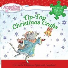 Tip-Top Christmas Crafts (Angelina Ballerina) by Holabird, Katharine
