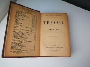 Rare Emile Zola - Travail 1901, Edition original