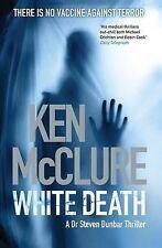White Death (Dr Steven Dunbar 7) (Dr.Steven Dunbar Mystery), Ken McClure, Excell