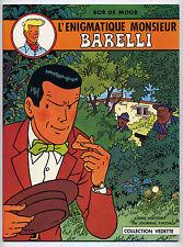 Barelli 4 volumes B. de Moor Vedette Ed. Dargaud-Lombard 1973/76 TTBE