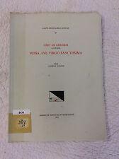 MISSA AVE VIRGO SANCTISSIMA Gery de Ghersem- Lavern J. Wagner, ed - signed -1974