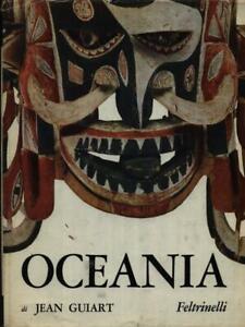 OCEANIA PRIMA EDIZIONE  GUIART JEAN FELTRINELLI 1963 IL MONDO DELLA FIGURA.
