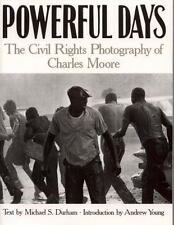 Powerful Days: Civil Rights Photography of Charles Moore - Acceptable - Moore, C