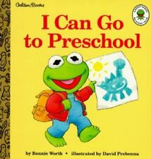 I Can Go to Preschool (Muppet Babies Big Steps Book)