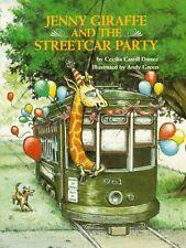 Jenny Giraffe and the Streetcar Party (Jenny Giraf