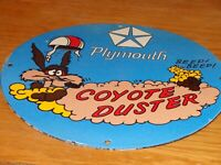 "VINTAGE PLYMOUTH WILE E COYOTE DUSTER MOPAR 11 3/4"" PORCELAIN METAL GAS OIL SIGN"