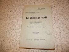 1904.Etude historique.le mariage civil.René Lemaire