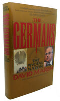 David Marsh THE GERMANS :   A People at the Crossroads 1st Edition 1st Printing