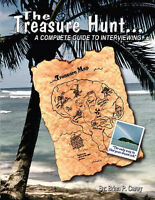 NEW The Treasure Hunt. . . A Complete Guide to Interviewing by Brian P. Carey