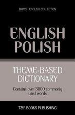 Theme-Based Dictionary British English-Polish - 3000 Words (Paperback or Softbac