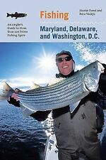 Fishing Maryland, Delaware, and Washington, D.C.: An Angler's Guide to More than